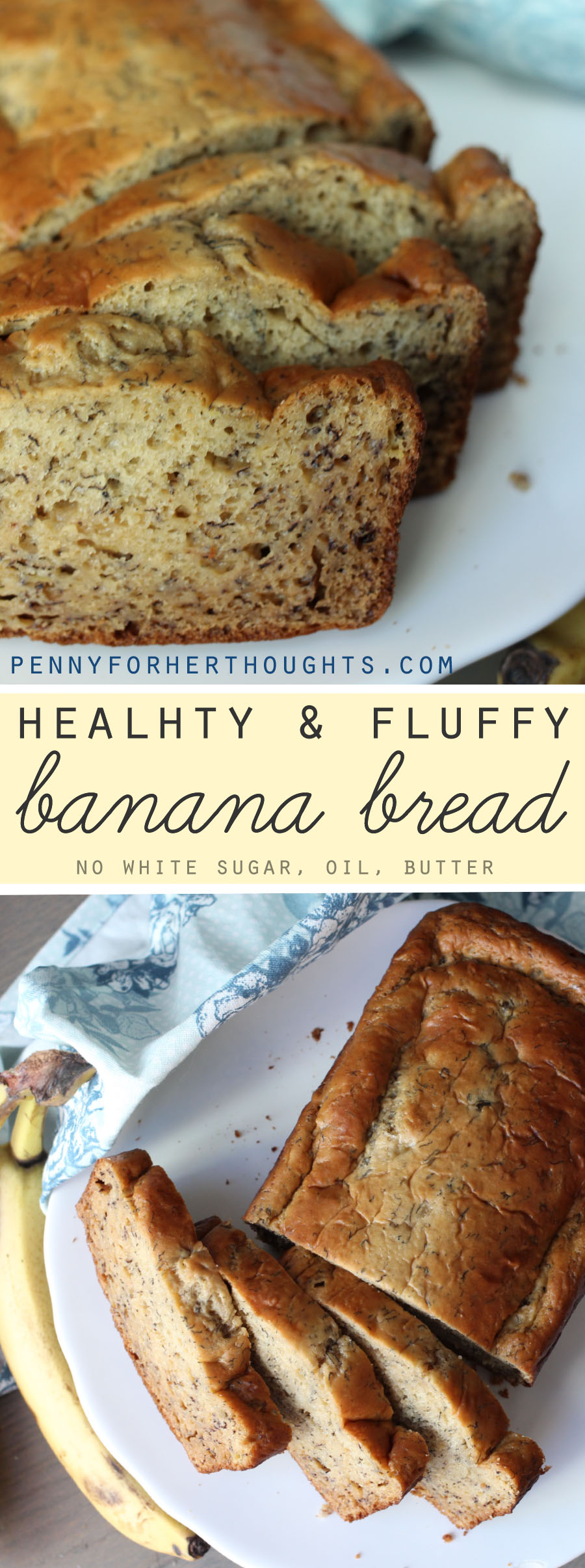Healthy Fluffy Banana Bread - no white sugar, butter, oil